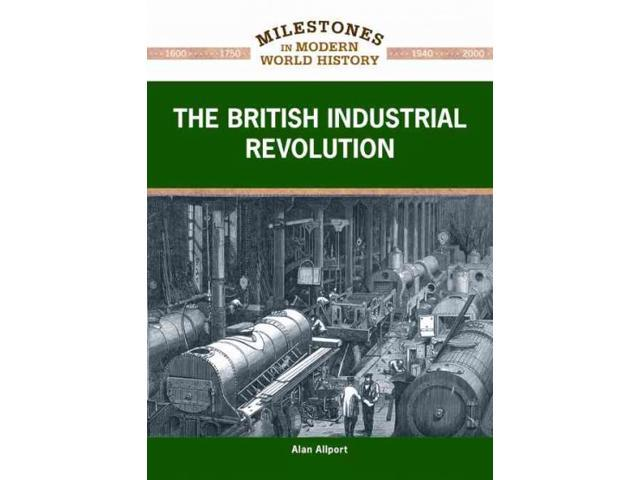 a history of modernization in the industrial revolution Sites of japan's meiji industrial revolution  the origins of 'shuseikan'   western technology required for modernization was assimilated from.