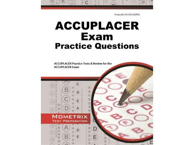 Next Generation ACCUPLACER Practice Test Questions
