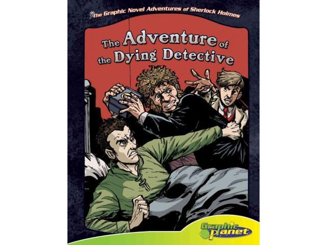 the adventure of the dying detective The adventure of the dying detective summary and study guide are also available on the mobile version of the website so get hooked on and start relishing the.