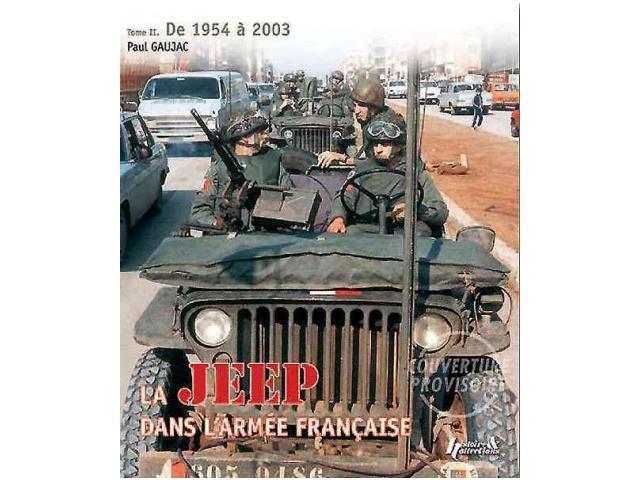 la jeep dans l 39 armee francaise. Black Bedroom Furniture Sets. Home Design Ideas