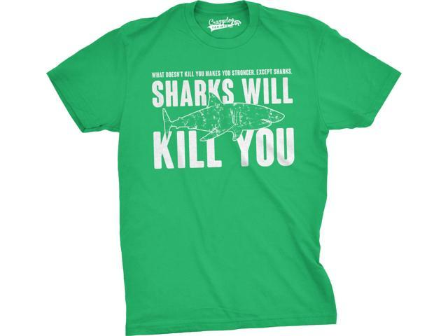 Mens Sharks Will Kill You Funny T Shirt Sarcasm Novelty Offensive Tee For Guys (Green) - 5XL