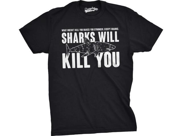 Mens Sharks Will Kill You Funny T Shirt Sarcasm Novelty Offensive Tee For Guys (Black) - L