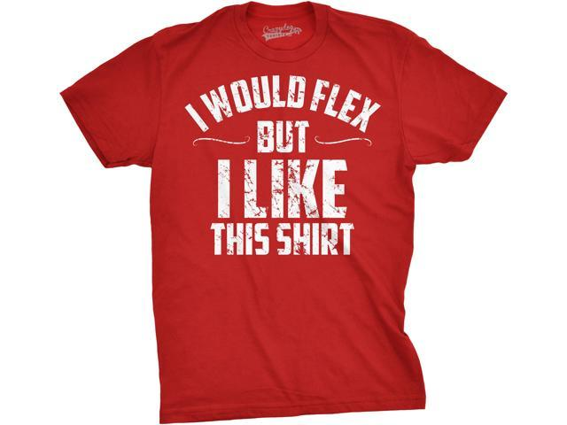 Mens I Would Flex But I Like This Shirt Funny Working Out Gym Tee For Guys (Red) - XXL