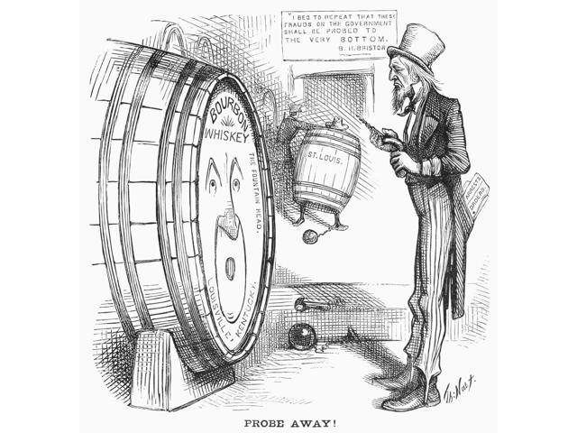 Whiskey Ring Cartoon 1876 NProbe Away American Cartoon By Thomas Nast 1876 On The Continuing Investigation Of Members Of The Whiskey Ring Poster Print by  (18 x 24)