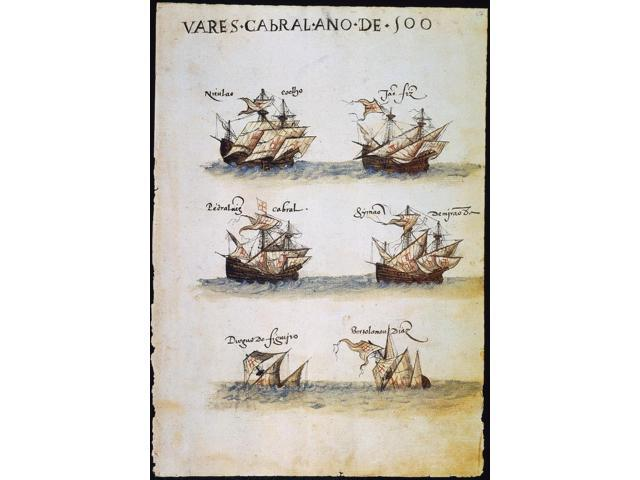 Cabral Fleet 1500 Nsix Of The 13 Portuguese Ships In Pedro Alvares CabralS Expedition To India In 1500 Which Resulted In The Discoveries Of Brazil And Madagascar Manuscript Page From A Mid-16Th Centur