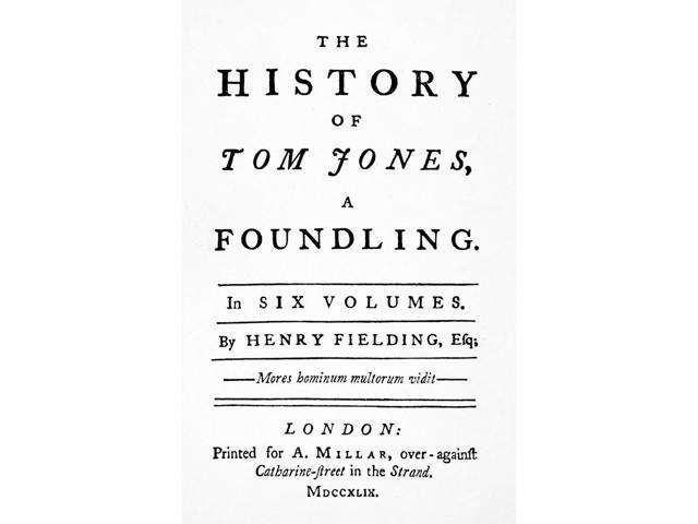 Henry Fielding (1707-1754) Nenglish Novelist And Playwright Title Page Of The First Edition Of Henry FieldingS The History Of Tom Jones And Foundling London England 1749 Poster Print by  (18 x 24)