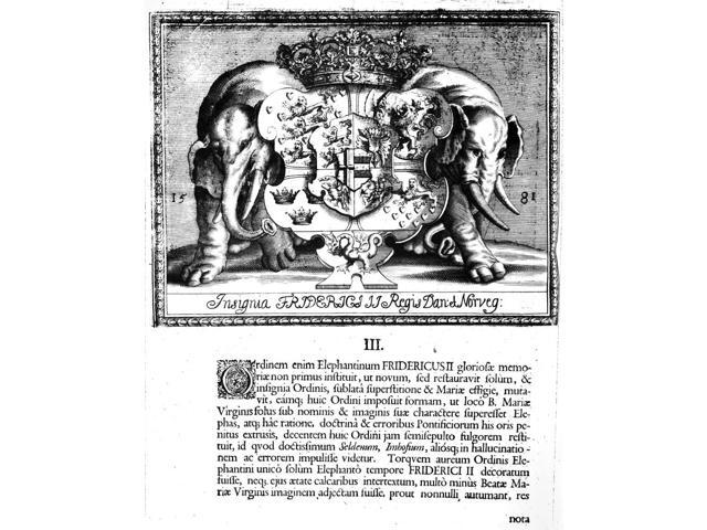 Coat Of Arms ElephantsNthe Insignia Of King Frederik Ii Of Denmark And Norway Who Ruled 1559-1588 Line Engraving From Ivar HertzholmS Breviarium Eqvestre Denmark 1704 Poster Print by  (18 x 24)