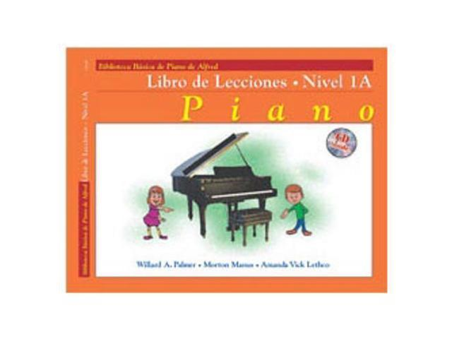 Alfred Alfred's Basic Piano Course - Spanish Edition Lesson Book 1A (Book and CD)