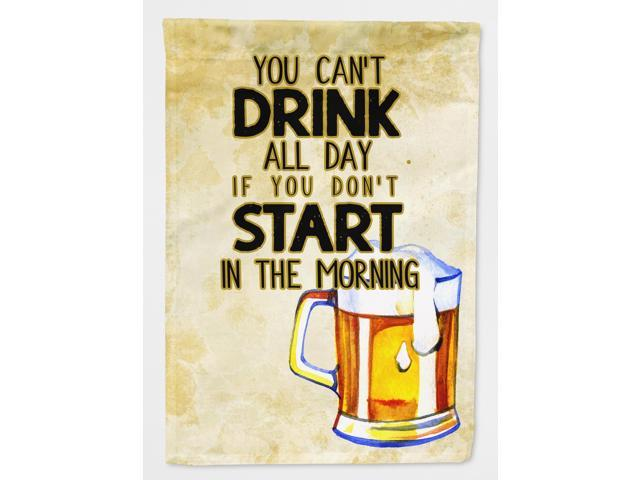 Start Drinking in the Morning Beer Flag Garden Size BB5412GF