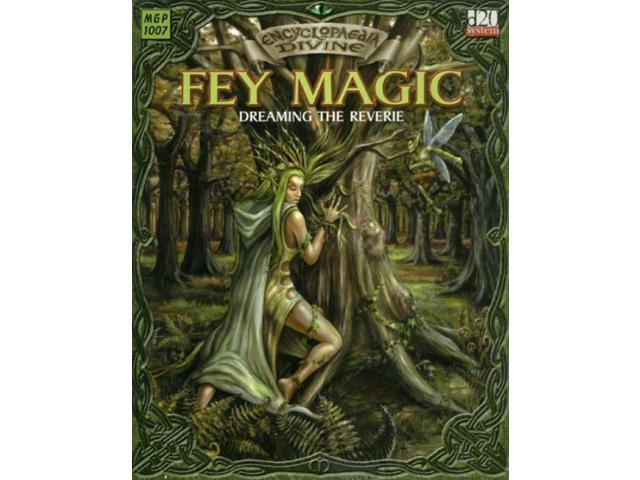 Encyclopaedia Divine - Fey Magic - Dreaming the Reverie NM