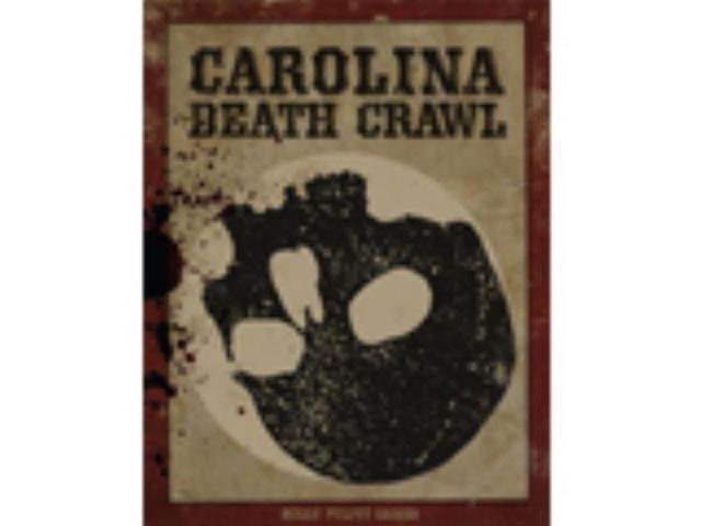 Carolina Death Crawl MINT/New