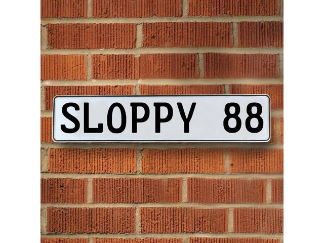 Vintage parts USA VPAY98AB SLOPPY 88 White Stamped Aluminum Street Sign Mancave Wall Art