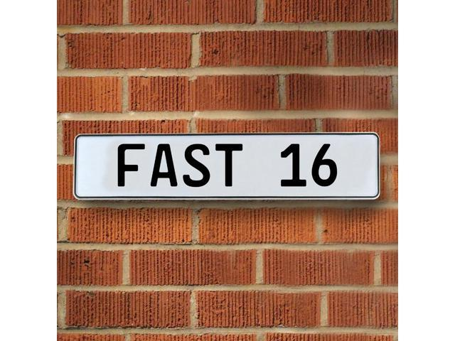 Vintage parts USA VPAY96D7 FAST 16 White Stamped Aluminum Street Sign Mancave Wall Art