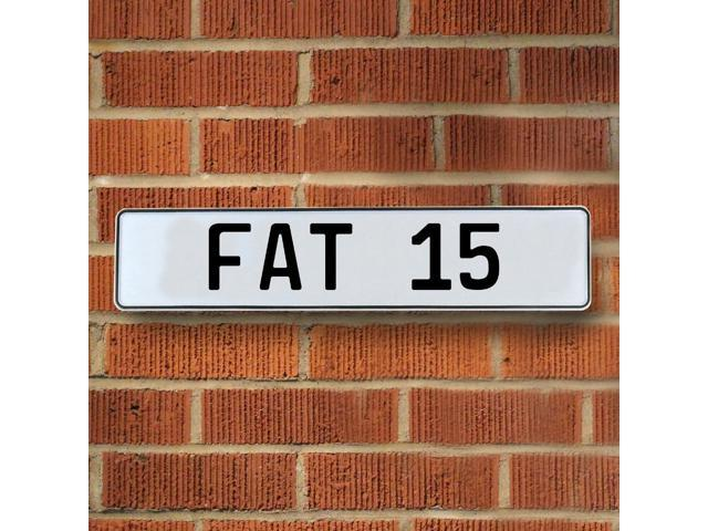 Vintage parts USA VPAY8C02 FAT 15 White Stamped Aluminum Street Sign Mancave Wall Art