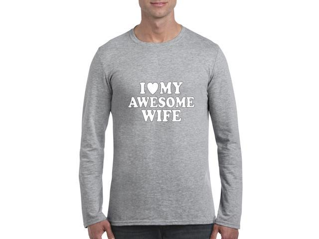 Artix I love My Awesome Wife Softsyle Long Sleeve Men's T-Shirt Tee XX-Large Sport Grey