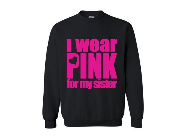 Artix ALL IN PINK   I Wear Pink for My Sister.png Unisex Crewneck Sweatshirt X-Large Black