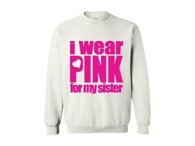 Artix ALL IN PINK   I Wear Pink for My Sister.png Unisex Crewneck Sweatshirt X-Large White