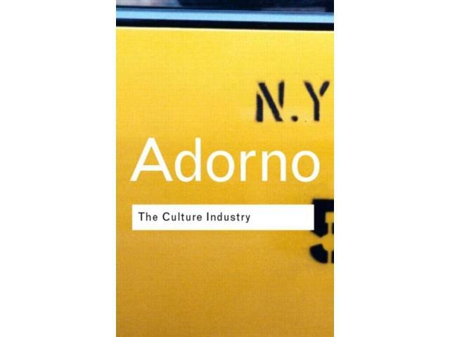 adorno culture industry selected essays I have just finished reading some of adorno's essays on mass culture the book the culture industry: selected essays on mass culture has an intro written.
