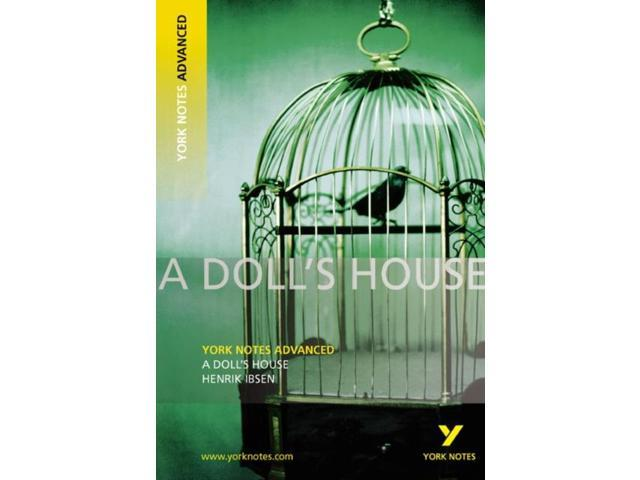 A Doll's House: York Notes Advanced (Paperback)