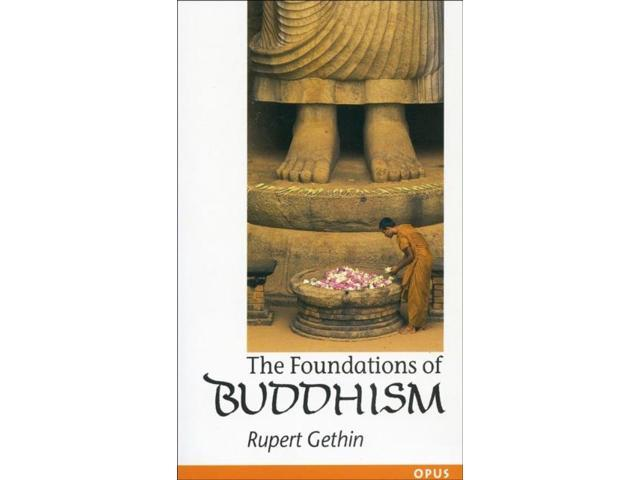 The Foundations of Buddhism Gethin, Rupert