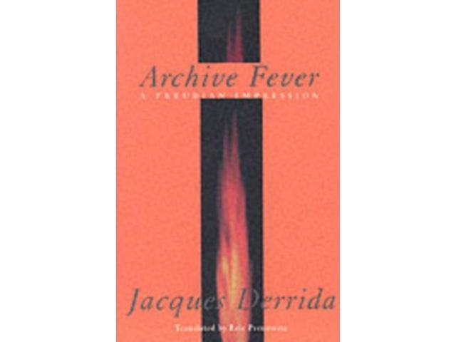 Archive Fever Religion and Postmodernism Series Derrida, Jacques