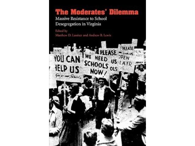 MODERATES DILEMMA, THE