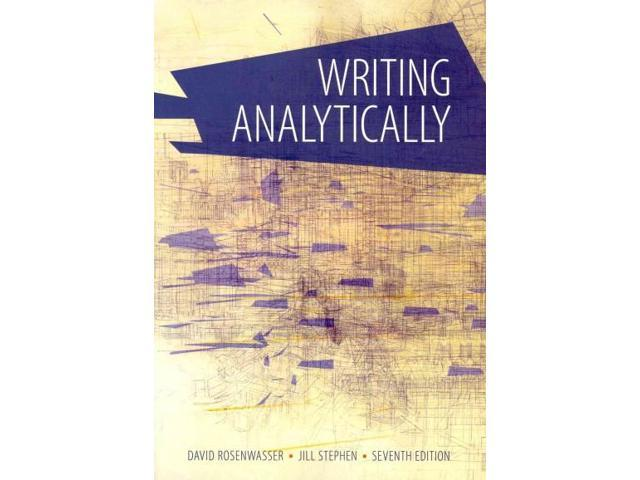 rosenwasser and stephen writing analytically by rosenwasser