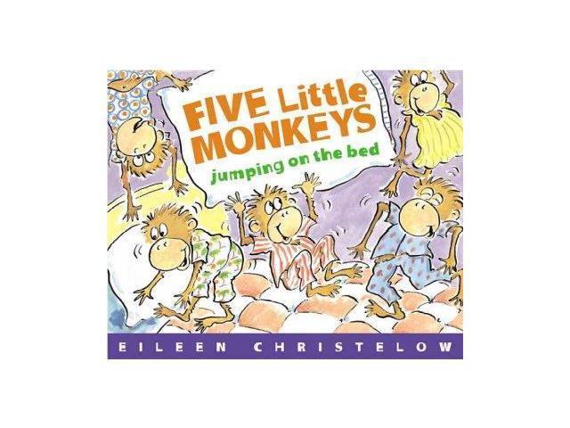 Five Little Monkeys Jumping on the Bed Five Little Monkeys Christelow, Eileen