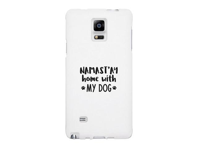 Namastay Home With My Dog Phone Case