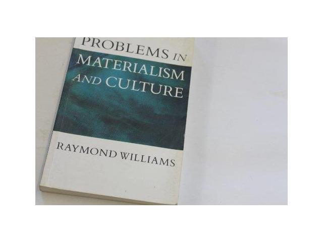 Problems in Materialism and Culture