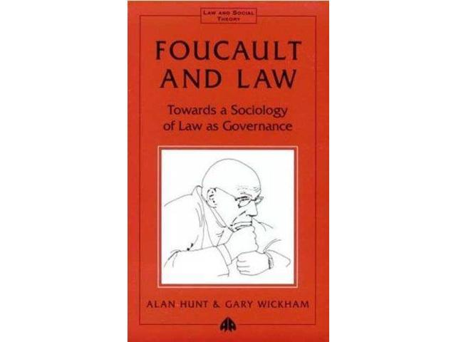 Foucault and Law: Towards a Sociology of Law As Governance (Law and Social Theory)