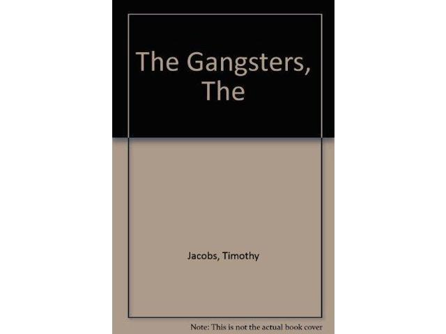 The Gangsters, The
