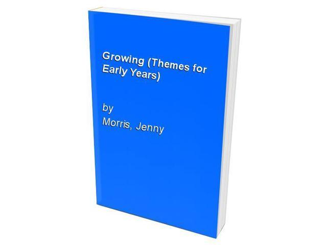 Growing (Themes for Early Years)