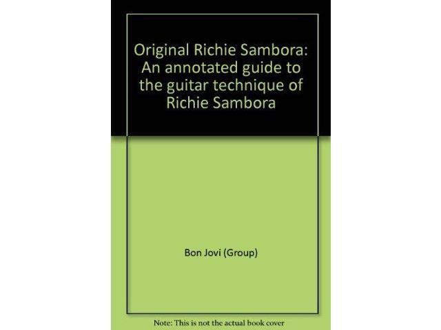Original Richie Sambora: An annotated guide to the guitar technique of Richie Sambora