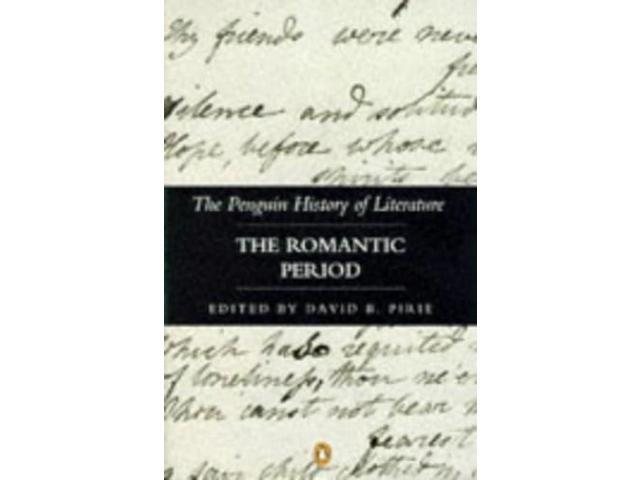 a history of romanticism in literature and the romantic spirit Notes: some of the best romantic poems habitually endow the landscape with human life with accompanying anxieties over the status of criticism as literature.