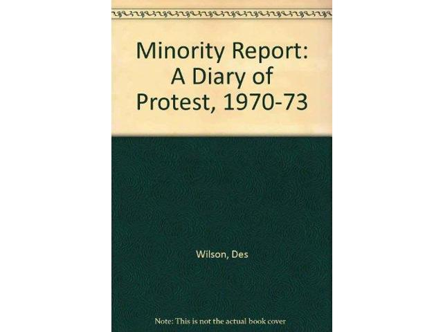 Minority Report: A Diary of Protest, 1970-73