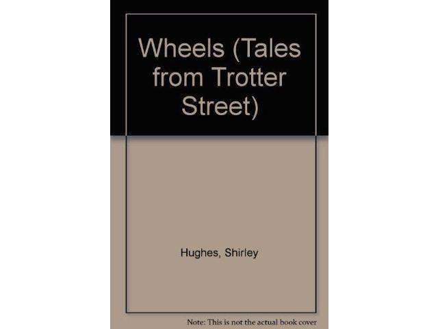 Wheels (Tales from Trotter Street)