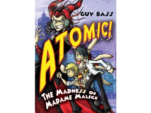 The Madness of Madame Malice (ATOMIC!)