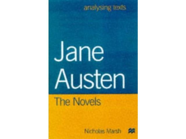Jane Austen: The Novels (Analysing Texts)