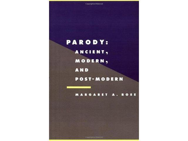 Parody: Ancient, Modern and Post-modern (Literature, Culture, Theory)