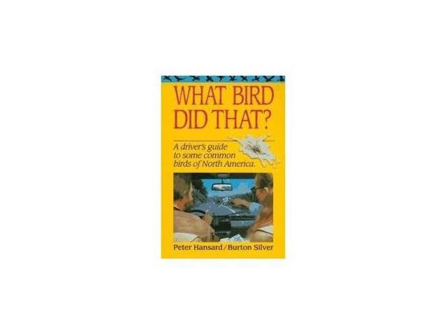 What Bird Did That?: The Comprehensive Field Guide to the Ornithological Dejecta of Great Britain and Europe