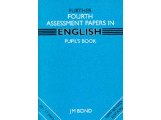 Further English: 4th Year Papers: Assessment Papers (Further fourth assessment)