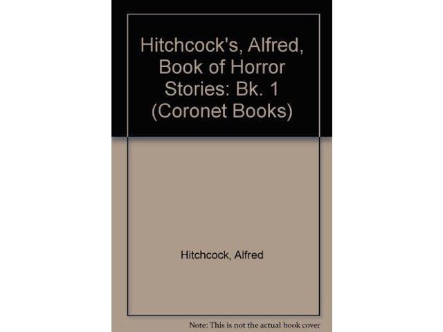 Hitchcock's, Alfred, Book of Horror Stories: Bk. 1 (Coronet Books)