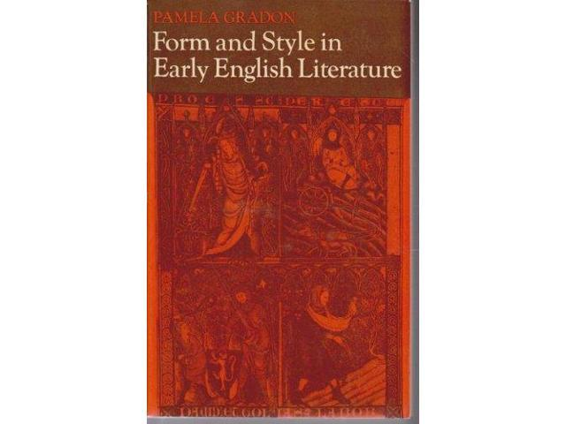 Form and Style in Early English Literature (University Paperbacks)