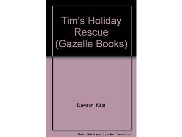 Tim's Holiday Rescue (Gazelle Books)