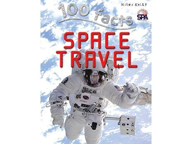 100 Facts Space Travel