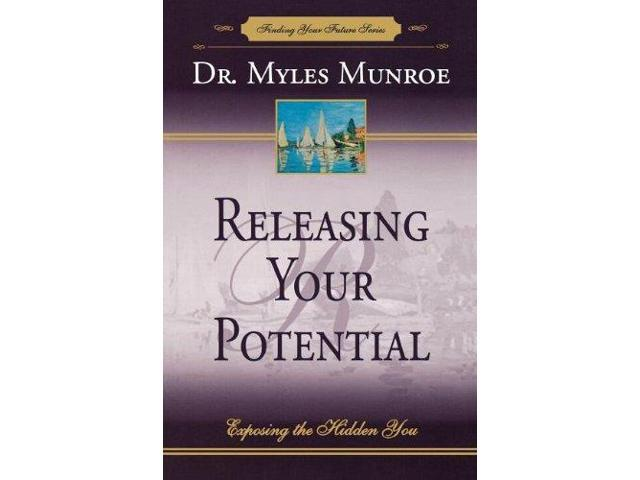 Releasing Your Potential: Exposing the Hidden You (Potential Three to Series)