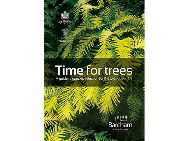 Time for Trees: A Guide to Species Selection for the UK