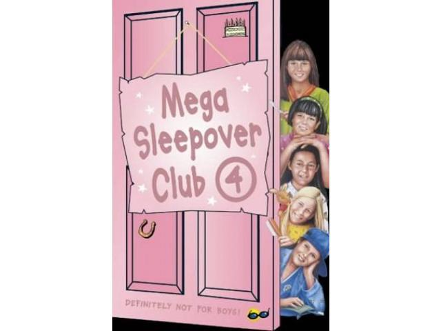 The Sleepover Club - Mega Sleepover 4: Sleepover Club Omnibus: No. 4