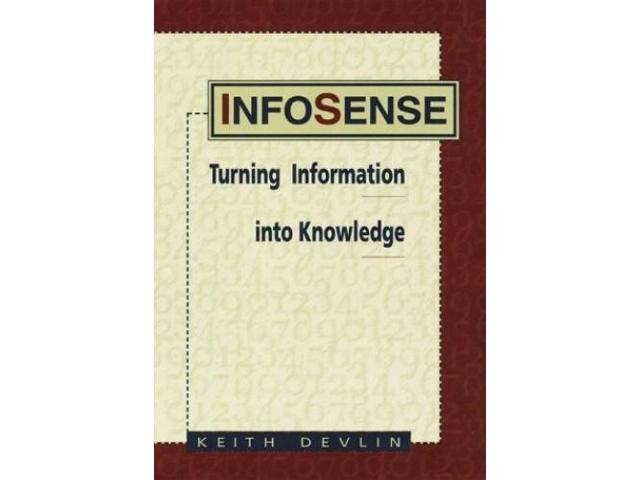 Infosense: Understanding Information to Survive in the Knowledge Society